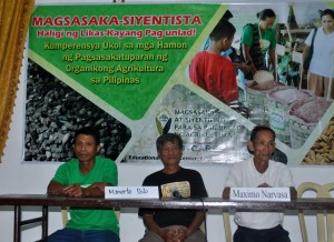 Tranquilino Pillado, Jr (Antique), Mamerto Pado (Camarines Sur) and Maximo Narvasa (Bukidnon), MASIPAG farmer-leaders who shared the impact of sustainable agriculture in their households, organizations and community. They are living examples that in the hands and leadership of empowered farmers, food security is possible through organic agriculture.